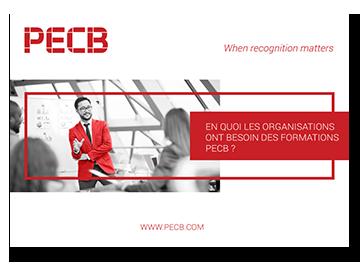 En quoi les organisations ont besoin des formations PECB